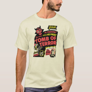 VintageTomb of Terror Spook Show Poster Art T-Shirt