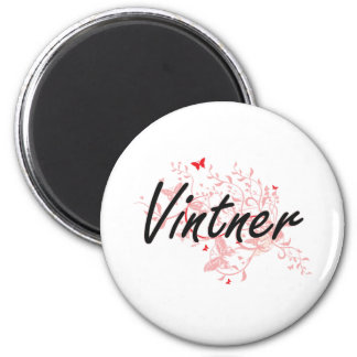 Vintner Artistic Job Design with Butterflies 2 Inch Round Magnet