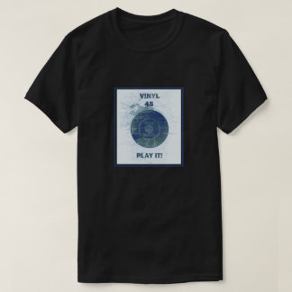 Vinyl - 45 rpm Record -Lite Blue T-Shirt