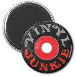 Vinyl Junkie 2 Inch Round Magnet
