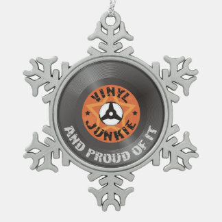 Vinyl Junkie - And Proud of It Snowflake Pewter Christmas Ornament
