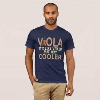 Viola It's Like Violin But Way Cooler Funny Shirt