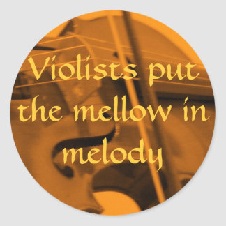 viola orange, Violists put the ... - Customized Classic Round Sticker
