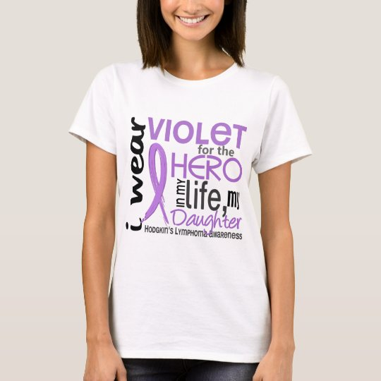 Violet For My Hero 2 Daughter Hodgkin's Lymphoma T-Shirt