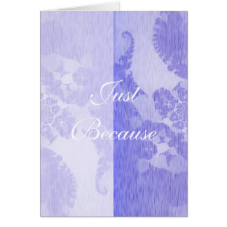 Violet Sentiments Just Because Card