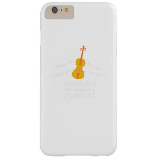 Violin Player Gif You Can Be A Violinist Barely There iPhone 6 Plus Case