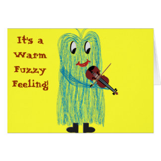 Violin & Viola - Get a Warm Fuzzy Feeling Card