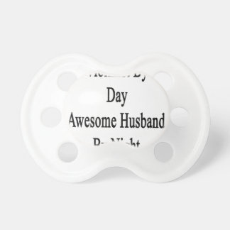 Violinist By Day Awesome Husband By Night Baby Pacifier