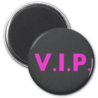 VIP MAGNET
