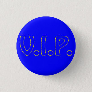 VIP sign 1 Inch Round Button