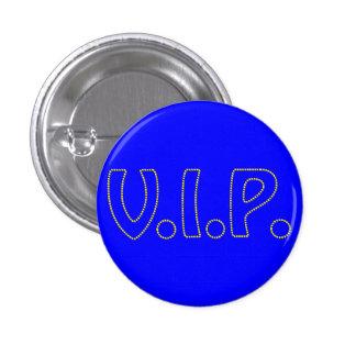 VIP sign 1 Inch Round Button
