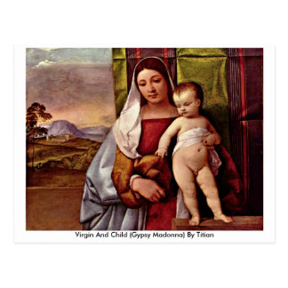 Virgin And Child (Gypsy Madonna) By Titian Postcard