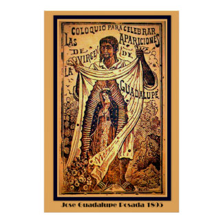Virgin Mary Our Lady-Jose Guadalupe Posada Poster