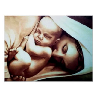 Virgin Mother Mary with Baby Jesus Poster