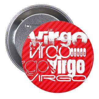 Virgo; Scarlet Red Stripes 3 Inch Round Button