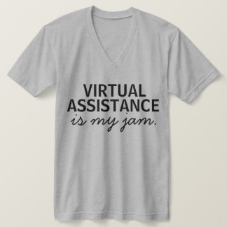 Virtual Assistance Is My Jam T-Shirt