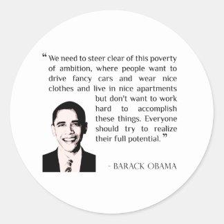 Virtue of hard work, inspirational Barack Obama Round Sticker
