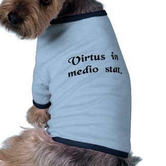 Virtue stands in the middle. doggie t shirt