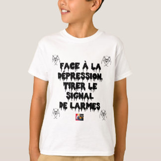 Vis-a-vis the DEPRESSION, To draw the SIGNAL FROM T-Shirt