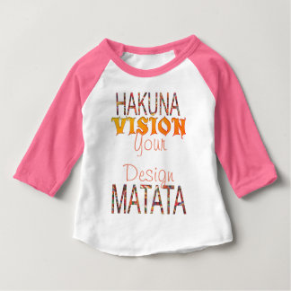 Vision Your Design Hakuna Matata Baby T-Shirt