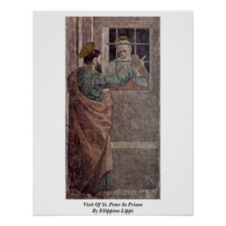 Visit Of St. Peter In Prison By Filippino Lippi Poster