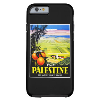 Visit Palestine ~ See Ancient Beauty Revived Tough iPhone 6 Case