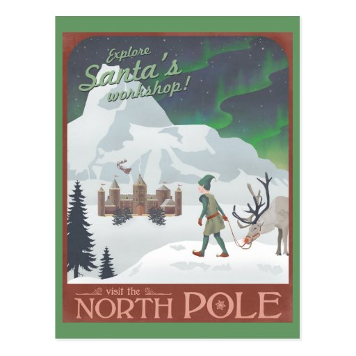 Visit Santa's workshop at the North Pole: postcard