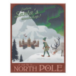 Visit Santa's workshop at the North Pole Posters