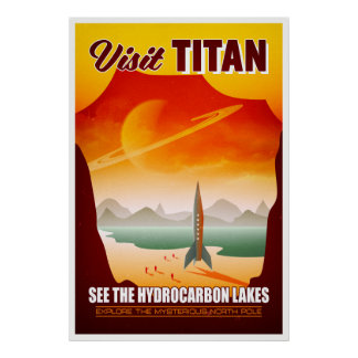 Visit Saturn's Moon Titan Travel Illustration Poster