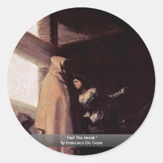 "Visit The Monk "" By Francisco De Goya Round Sticker"