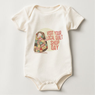 Visit Your Local Quilt Shop Day - Appreciation Day Baby Bodysuit