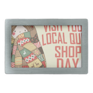 Visit Your Local Quilt Shop Day - Appreciation Day Belt Buckles