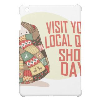 Visit Your Local Quilt Shop Day - Appreciation Day Case For The iPad Mini