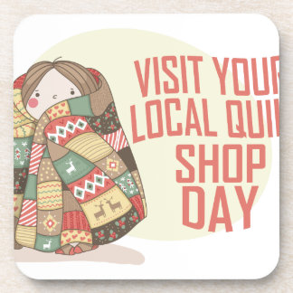 Visit Your Local Quilt Shop Day - Appreciation Day Coasters