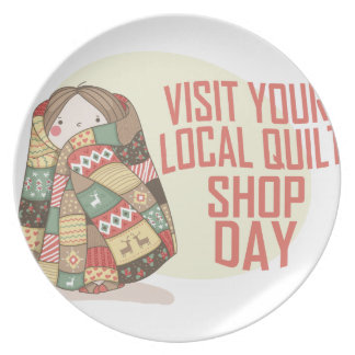 Visit Your Local Quilt Shop Day - Appreciation Day Plate