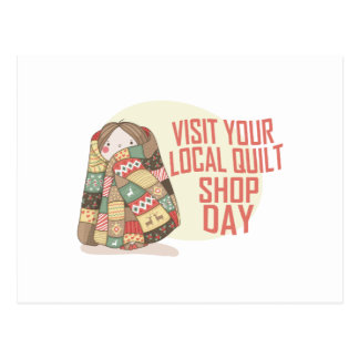Visit Your Local Quilt Shop Day - Appreciation Day Postcard