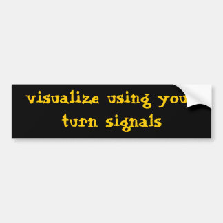 Visualize Bumper Sticker