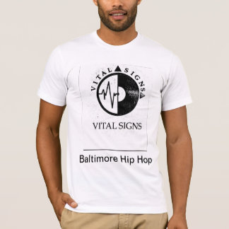 Vital Signs - Baltimore Hip Hop T-Shirt