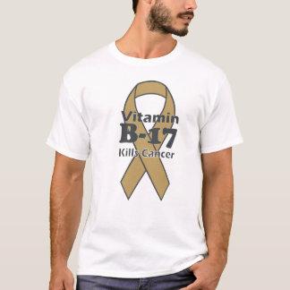 Vitamin B-17 Kills Cancer T-Shirt