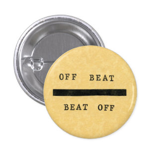 Vito Acconci's Seedbed (Off Beat / Beat Off) 1 Inch Round Button