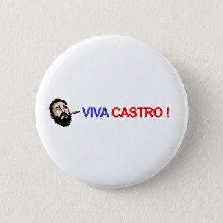 Viva Castro ! 2 Inch Round Button