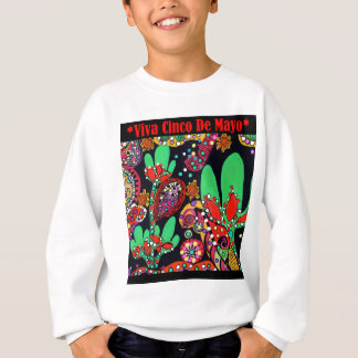 VIVA CINCO DE MAYO ART SWEATSHIRT