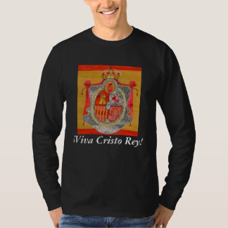 ¡Viva Cristo Rey! T-Shirt