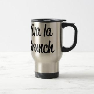 Viva La Brunch Travel Mug
