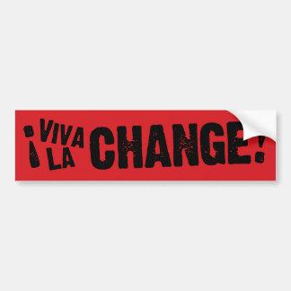 Viva La Change Sticker Black on RED Bumper Sticker