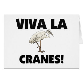 Viva La Cranes Card