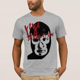 Viva La Demolition T-Shirt