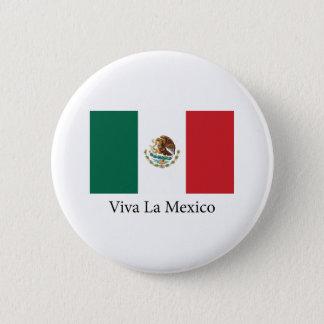 Viva la Mexico 2 Inch Round Button