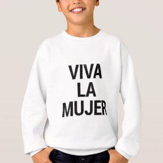 Viva La Mujer Sweatshirt