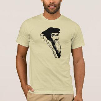 Viva La Reformación (John Calvin) T-Shirt